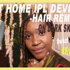 At Home IPL Hair removal on Darker Skin Tone| What happened &Things to expect| #KultSkinCo