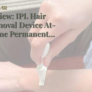 Review: IPL Hair Removal Device At-Home Permanent Hair Remover Upgrade to 999,999 Flashes,Perma...